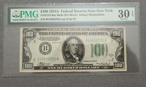 1934 One Hundred Dollars Bill PMG 30 Federal Reserve Note  $100 Bill RARE