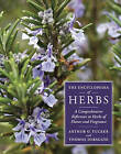 The Encyclopedia of Herbs: A Comprehensive Reference to Herbs of Flavor and Fragrance by Arthur O. Tucker, Thomas DeBaggio (Hardback, 2009)