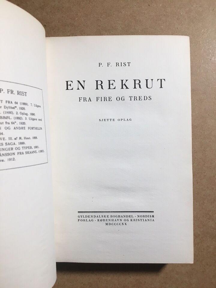 En rekrut fra fire og treds, P. P. Rist, genre: roman