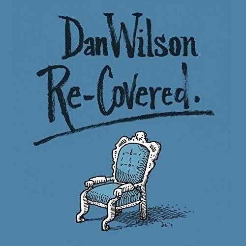 Dan Wilson - Re-Covered [New CD] Digipack Packaging