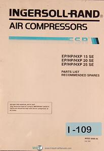 ingersoll rand ep hp hxp 15se 20se 25se air compressor parts rh ebay com Ingersoll Rand Air Compressor SSR ingersoll rand ssr-ep 100 parts manual