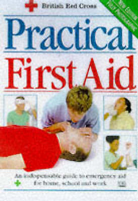 """AS NEW"" Practical First Aid, British Red Cross, Book"