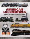 Illustrated Directory of North American Locomotives by Chartwell Books (Hardback, 2015)