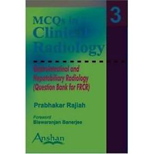 MCQs in Clinical Radiology Gastrointestinal and