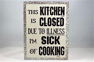 Retro-Vintage-A5-Metal-Signe-Cuisine-fermee-pour-cause-de-maladie-je-suis-malade-de-cuisson
