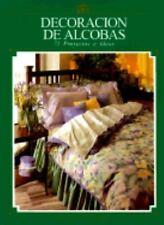 Decoracion De Alcobas: 71 Proyectos E Ideas (Artes y Manualidades Para-ExLibrary