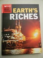 Earth's Riches: Nature's Mighty Powers By Reader's Digest