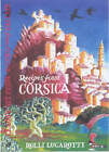 Recipes from Corsica by Rolli Lucarotti (Paperback, 2003)