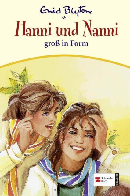 Hanni und Nanni 09. Hanni und Nanni groβ in Form von Enid Blyton
