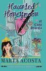 Haunted Honeymoon at Casa Dracula: Casa Dracula Book 4 by Marta Acosta (Paperback / softback, 2013)