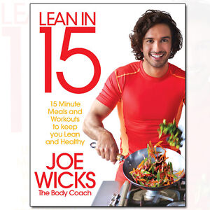 Joe-Wicks-Lean-in-15-15-Minute-Meals-amp-Workouts-To-Keep-You-Lean-and-Healthy-NEW