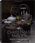 50 Years of Christmas Tables by Royal Copenhagen by teNeues (Hardback, 2013)
