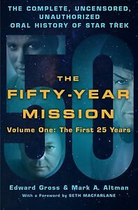 FIFTY-YEAR-MISSION-First-25-Years-HC-BOOK-STAR-TREK-E-Gross-Mark-Altman-SIGNED