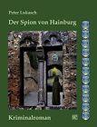 Der Spion Von Hainburg by Peter Lukasch (Paperback / softback, 2012)