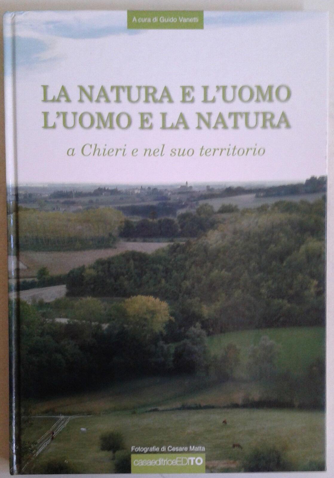 La natura e l'uomo, l'uomo e la natura