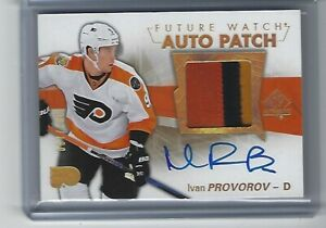 2016-17-Sp-Authentic-Hockey-Ivan-Provorov-Future-Watch-3-CLR-Patch-Auto-67-100