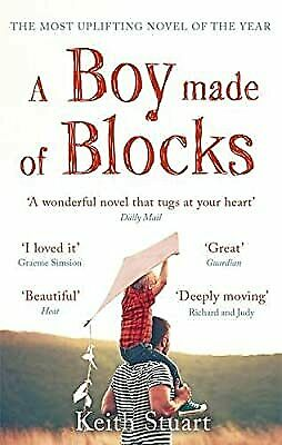 A Boy Made of Blocks: The most uplifting novel of 2017, Stuart, Keith, Used; Ver