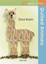 Twenty to Make: Quilled Animals by Diane Boden (2015, Paperback)
