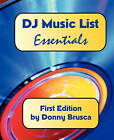 DJ Music List: Essentials: First Edition by Donny Brusca (Paperback / softback, 2010)
