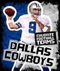 Dallas Cowboys by K C Kelley (Hardback, 2009)
