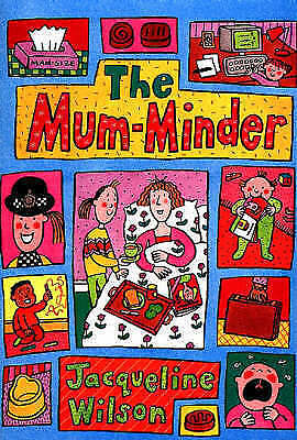 """""""AS NEW"""" Wilson, Jacqueline, The Mum-Minder, Paperback Book"""