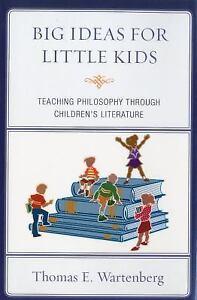 Big-Ideas-for-Little-Kids-Teaching-Philosophy-through-Children-039-s-Literature