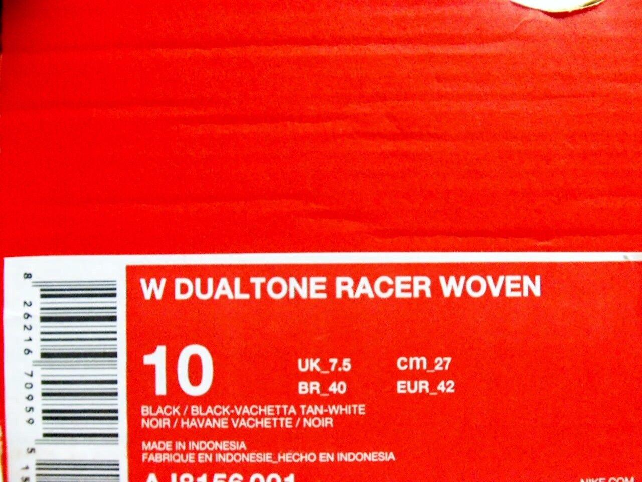 NIKE DUALTONE RACER RACER RACER WOVEN BLACK VACHETTA TAN-WHITE SIZE WOMEN'S 10 1449c9