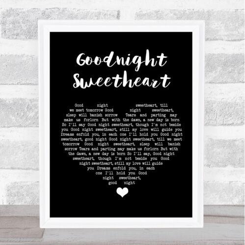 Goodnight Sweetheart Noir Coeur chanson LYRIC Imprimer