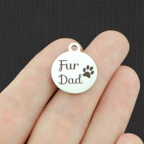Dog Stainless Steel Charm Quantity Options Fur Dad BFS4959