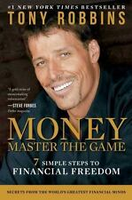 Money - Master the Game : 7 Simple Steps to Financial Freedom by Tony Robbins (2014, Hardcover)