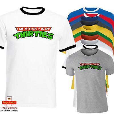 Teenage Mutant Ninja Turtles I Am Actually In My Thirties T Shirt Funny Top Tee