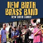 New Birth Family by New Birth Brass Band (CD, Feb-2005, Valley Entertainment (USA))