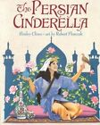 The Persian Cinderella by Shirley Climo (Paperback, 2001)