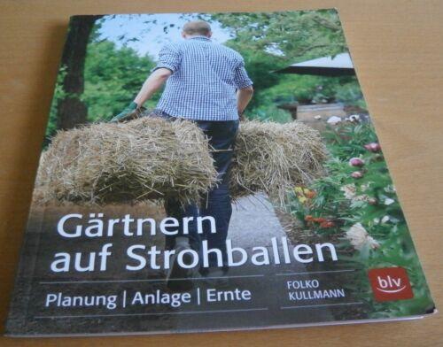1 von 1 - Gärtnern auf Strohballen Folko Kullmann