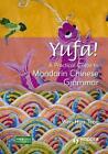 Yufa! A Practical Guide to Mandarin Chinese Grammar von Wen-Hua Teng (2011, Taschenbuch)
