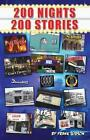 200 Nights 200 Stories 9781630844813 by Frank Gibson Paperback