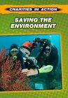 Saving the Environment by Andrew Langley (Paperback, 2013)
