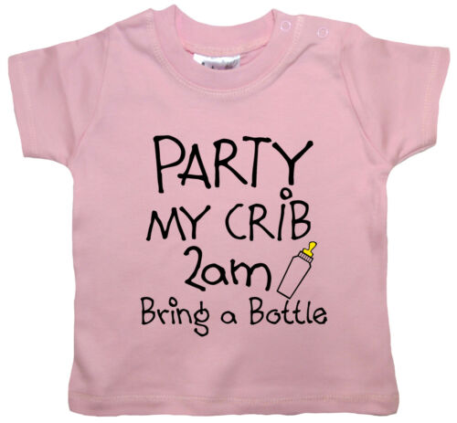 "Funny Baby T-Shirt /""Party My Crib 2am Bring a Bottle/"" Boy Girl Clothes Tee Gift"