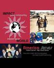 America Serves Student Journal - High School Edition by Linda Falcao, Linda Falco (Paperback / softback, 2010)