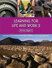 Learning for Life and Work 2 by Peter Dornan, Kathryn Armstrong, John McCusker, Lesley Mcevoy, Lois Curragh, Jim McCurdy (Paperback, 2008)