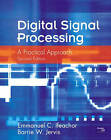 Digital Signal Processing: A Practical Approach by Emmanuel C. Ifeachor, Barrie W. Jervis (Paperback, 2001)