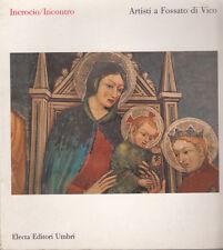 ARTE ARTISTI A FOSSATO DI VICO 1991 LIBRO ELECTA MARCHE