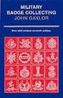 Military Badge Collecting by John Gaylor (Hardback, 2001)