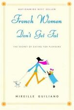 French Women Don't Get Fat by Mireille Guiliano, Good Book