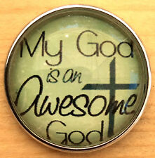 Snap.Chunk Button20mm My God Is An Awesome Charm For Ginger Snap Style Jewelry
