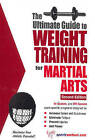 Ultimate Guide to Weight Training for Martial Arts by Robert G. Price (Paperback, 2003)