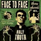 Three Chords and a Half Truth [Digipak] by Face to Face (California) (CD, Apr-2013, Rise Records)