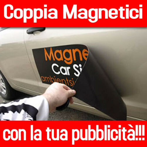 2 Pz CALAMITA MAGNETICA TARGHE MAGNETICHE AUTO MAGNETICI CON LA TUA PUBBLICITA!!