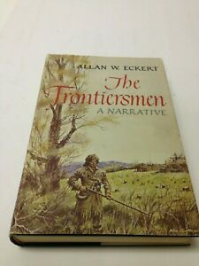 The-Frontiersmen-by-Allan-Eckert-1967-SIGNED-HC-DJ-First-Edition-2nd-Printing