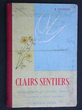 Clairs sentiers Lecture choisie - CM et Cours supérieur Lib. ISTRA 1958 Adenis